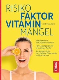 Risikofaktor Vitaminmangel (5.Auflage)
