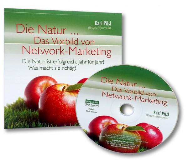 Die Natur ... Das Vorbild von Network-Marketing [CD]